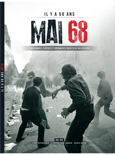 Mai 68 - Editions Republicain Lorrain